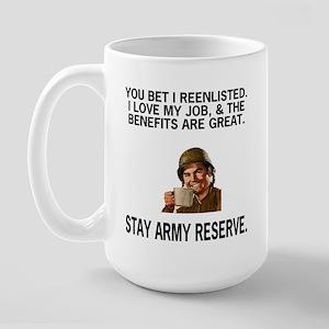 Large Mug: You Bet I Reenlisted