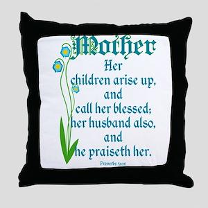 Proverbs 31:28 Flower Throw Pillow