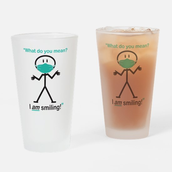 I AM Smiling! Drinking Glass