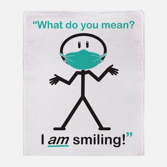 I AM Smiling! Throw Blanket