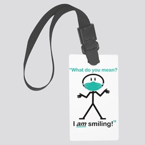 I AM Smiling! Luggage Tag