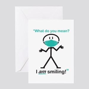 I AM Smiling! Greeting Card