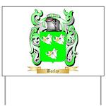 Berley Yard Sign