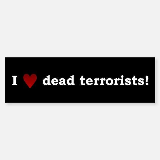Heart Dead Terrorists Bumper Bumper Bumper Sticker