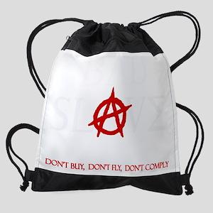 Bad Slave Dont darks Drawstring Bag
