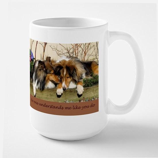 No one understands me like you do Mug