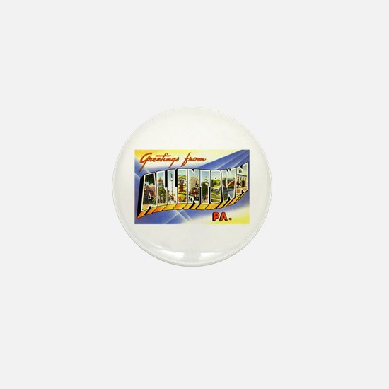 Allentown Pennsylvania Greetings Mini Button