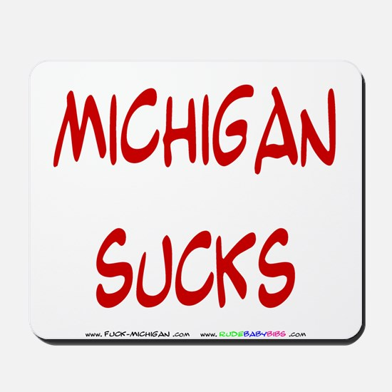 Michigan Sucks Mousepad