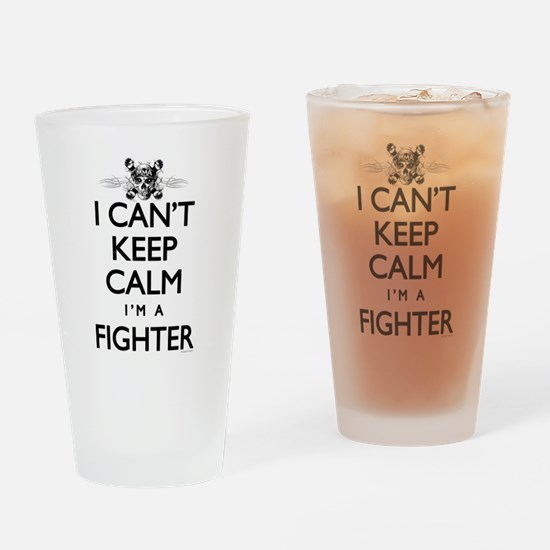 Can't Keep Calm Fighter Drinking Glass