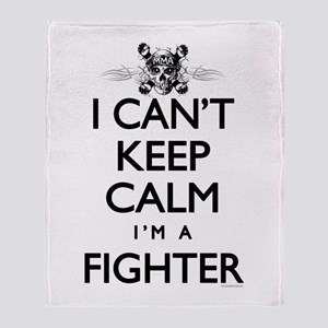 Can't Keep Calm Fighter Throw Blanket