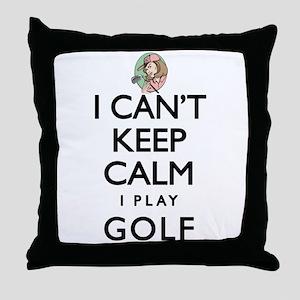 Can't Keep Calm Lady Golf Throw Pillow