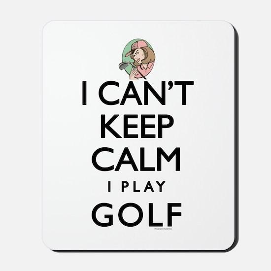 Can't Keep Calm Lady Golf Mousepad
