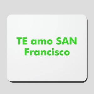 TE amo SAN Francisco Mousepad