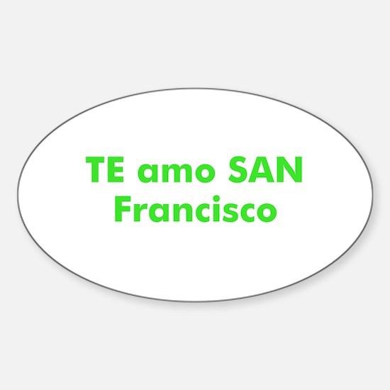 TE amo SAN Francisco Oval Decal