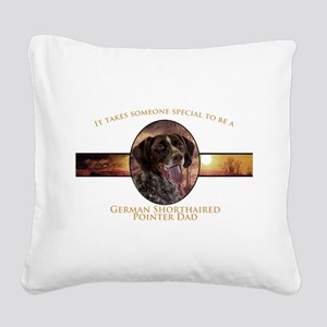 Pointer Dad Square Canvas Pillow