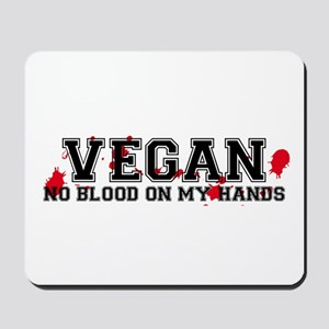 Vegan No Blood Mousepad