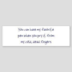 My Favorite Pen Writer's Bumper Sticker