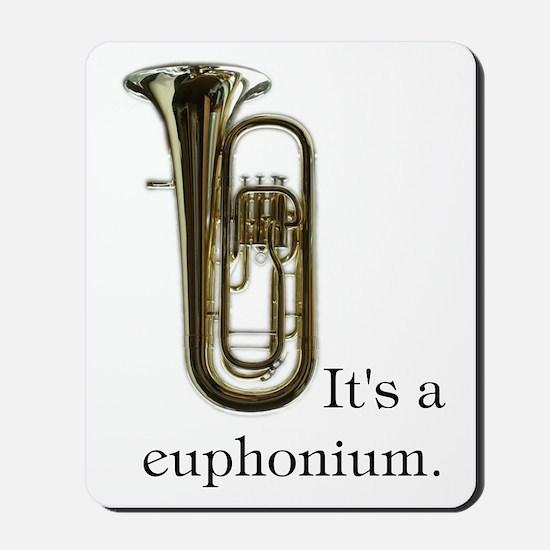 It's a Euphonium; It's a Mousepad