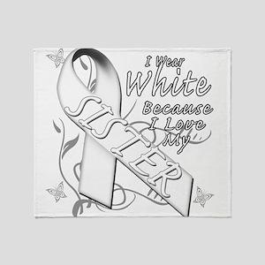 I Wear White Because I Love My Sister Throw Blanke