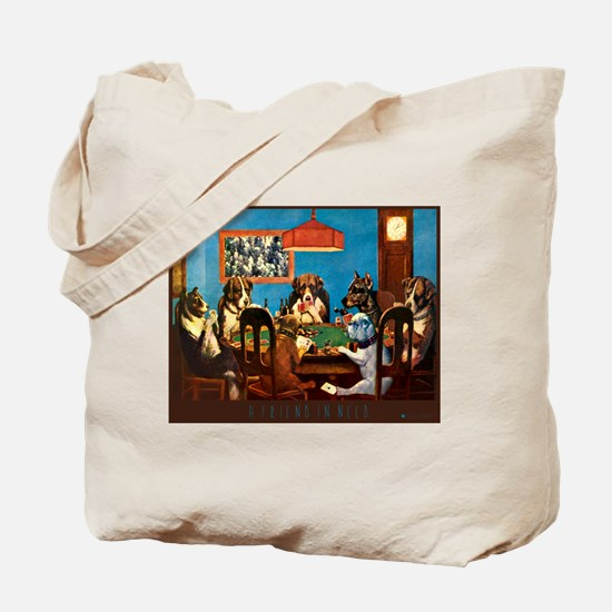 A friend in need Poker Tote Bag