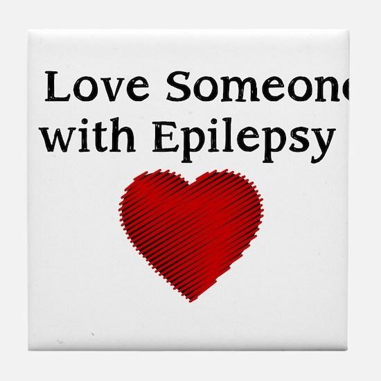 I love someone with epilepsy Tile Coaster