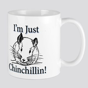Im Just Chinchillin! Mugs
