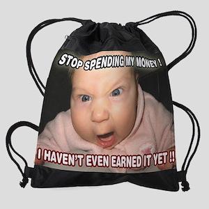 StopSpendingMyMoney-16x20 Drawstring Bag