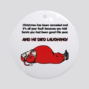 Christmas Is Cancelled Joke Ornament (Round)