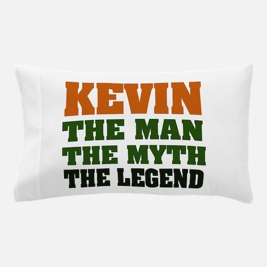 Kevin The Legend Pillow Case