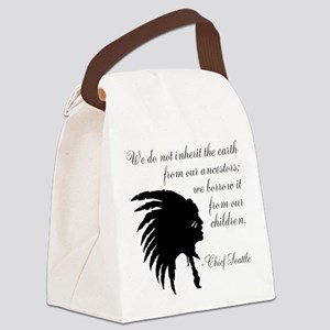 Chief Seattle Quote Canvas Lunch Bag