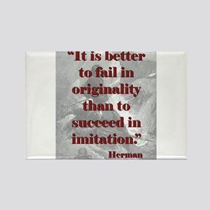 It Is Better To Fail - Melville Magnets