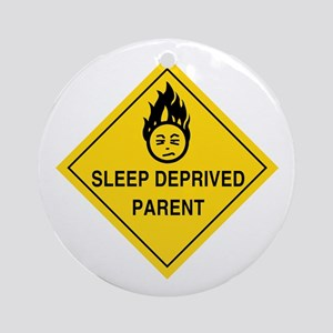 Sleep Deprived Parent Ornament (Round)