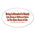 Being Lefthanded Oval Sticker