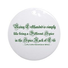 Being Lefthanded Ornament (Round)