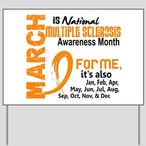 MS Month For Me Yard Sign