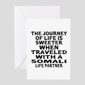 Traveled With Somali Life Partner Greeting Card
