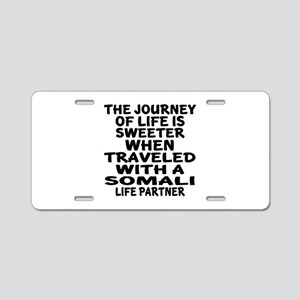 Traveled With Somali Life P Aluminum License Plate