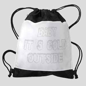 babyitscold2 Drawstring Bag