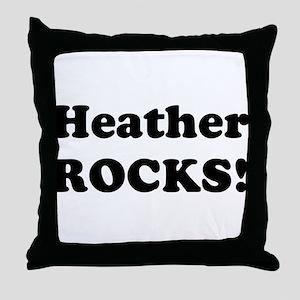 Heather Rocks! Throw Pillow