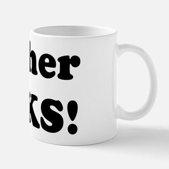 Heather Rocks! Mug
