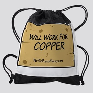 willWorkForCopper.png Drawstring Bag