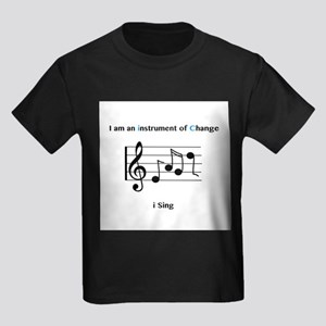 Instruments of Change I Sing T-Shirt