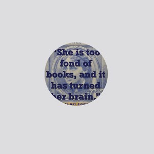 She Is Too Fond Of Books - Alcott Mini Button