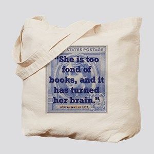 She Is Too Fond Of Books - Alcott Tote Bag
