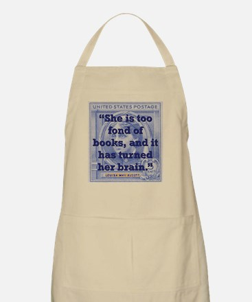 She Is Too Fond Of Books - Alcott Light Apron