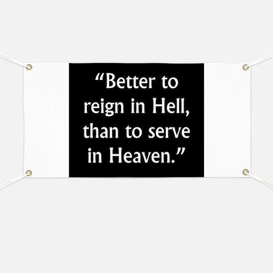 Better To Reign In Hell - John Milton Banner