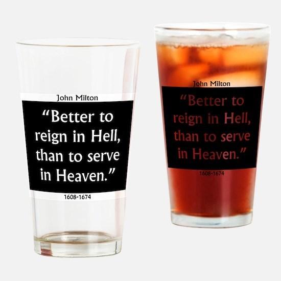 Better To Reign In Hell - John Milton Drinking Gla