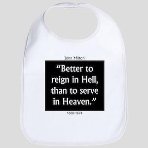 Better To Reign In Hell - John Milton Baby Bib