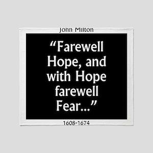 Farewell Hope - Milton Throw Blanket