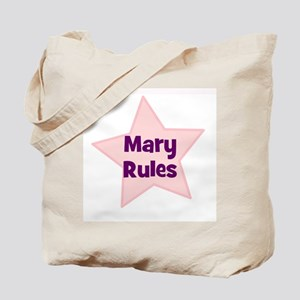 Mary Rules Tote Bag
